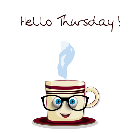 Cute cartoon smiling cup in glasses with blue sleepy streaked eyes and text Hello Thursday isolated on white background. Vector illustration, clip art. 일러스트