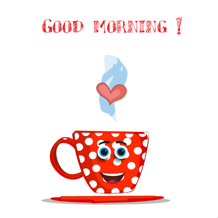 Cute cartoon red smiling cup with white polka dots pattern, blue eyes, lips, heart in steam, and text good morning isolated on white background. Vector illustration, greeting, salutation for friend.