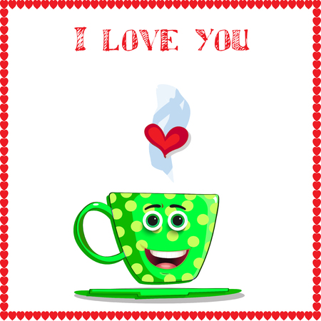 I love you card with cute green cup with cartoon face, yellow polka dots and heart in steam framed with red hearts border. Vector illustration, love clip art for valentines day, wedding, dating design.