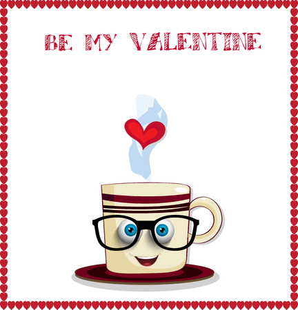 Be my valentine greeting card with cute cartoon coffee mug character with striped print, funny face with blue eyes, glasses and heart in steam on white background with hearts border frame. Vector illustration.