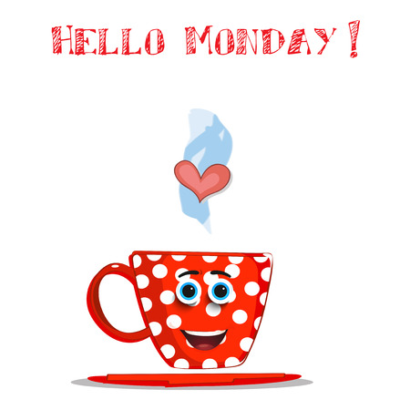 Cute cartoon smiling red cup character with white polka dots pattern, blue eyes, heart in steam and text Hello Monday isolated on white background. Vector comics illustration, salutation for friend. Ilustração