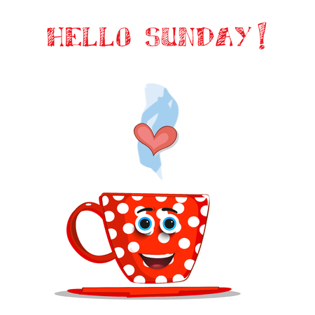Cute cartoon smiling red cup character with white polka dots pattern, blue eyes, heart in steam and text Hello Sunday isolated on white background. Vector comics illustration, salutation for friend