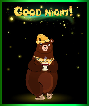 Vector illustration of cute cartoon bear character in sleeping hat and slippers, holding cup with hot drink on night background with glowing stars on sky and inscription good night above. Illustration