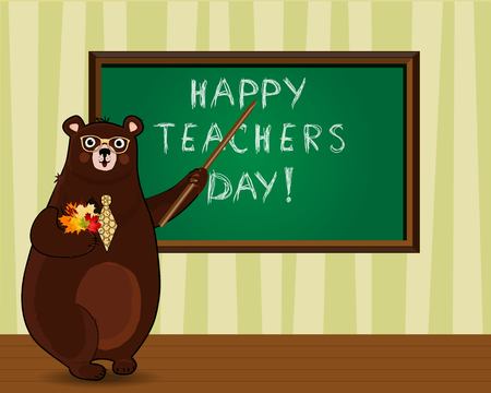 Happy teachers day greeting card illustration of cute cartoon bear teacher in glasses and tie holding pointer and autumn leaves bouquet standing near blackboard with chalky inscription in classroom.