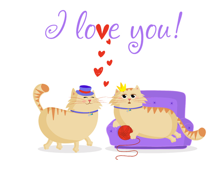 I love you greeting card with cute cartoon cats couple boy and girl in love. Male cat in top hat and female princess cat on the sofa with ball isolated on white background. Valentine postcard concept