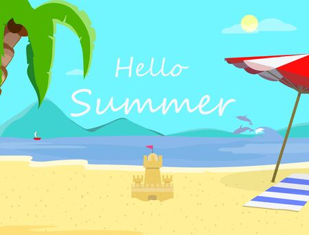 Hello Summer Beach Background with Coastline Seascape, Dolphins, Sun Umbrella, Towel, Sandy Castle. Traveling Postcard for Summertime Vacation, Holidays Cartoon Flat Vector Illustration, Flyer, Banner