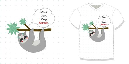 Cute funny sloth hanging on tree branch Tshirt design print motto eat sleep eat repeat polka dots white background. Animal for apparel t shirt Cartoon flat vector illustration in scandinavian style