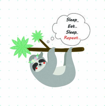 Cute funny sloth in flower wreath sleep hanging on tree branch on white polka dots pattern. Sleep eat repeat motto in speech bubble Tshirt design print, Cartoon flat vector scandinavian illustration