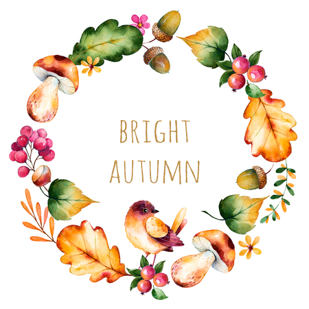 Colorful autumn wreath with autumn leaves, flowers, branch, berries, acorn, mushrooms, chestnut, little bird and text Bright Autumn Colorful illustration.Perfect for wedding, frame, quote, pattern, greeting card
