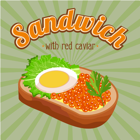 caviar: Sandwich with red caviar. Vector illustration for restaurants and cafes.