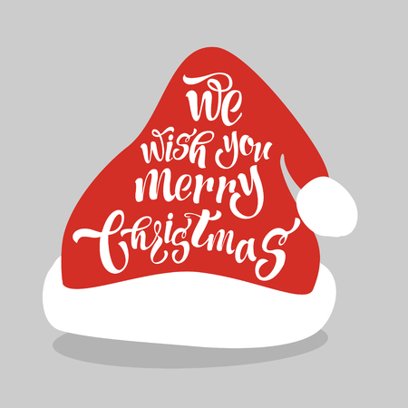 We wish a merry Christmas. Lettering Design on the Santa hat. Illustration