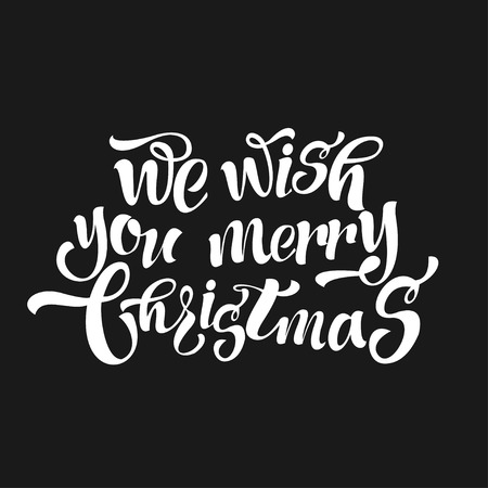 title emotions: We wish a merry Christmas. Vintage Christmas lettering with typography on a black background.