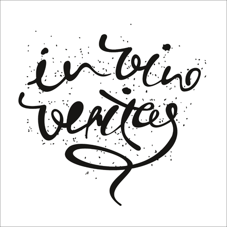 vino: In vino veritas. calligraphic and lettering phrase for poster or postcard.  Latin for In wine there is truth