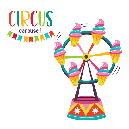 Circus. Carnival. Vector illustration. Fun colorful carousel cakes. Isolated on a white background.