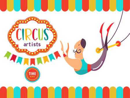 Circus. The circus poster, invitation, flyer. Vector illustration. Circus performance. The courageous air acrobat on a trapeze. Illustration