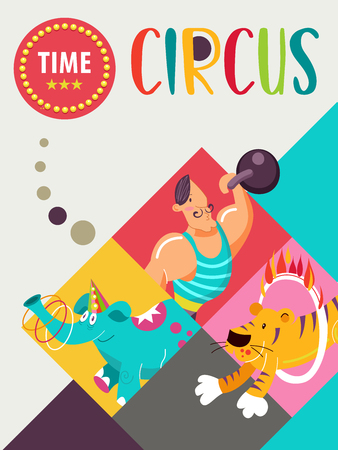 Circus artist. Circus animals. Poster of a circus show. Vector clipart. An invitation to a circus show. In the programme a strong man, a tiger jumping through a ring of fire, an elephant juggling multi-colored hoops.