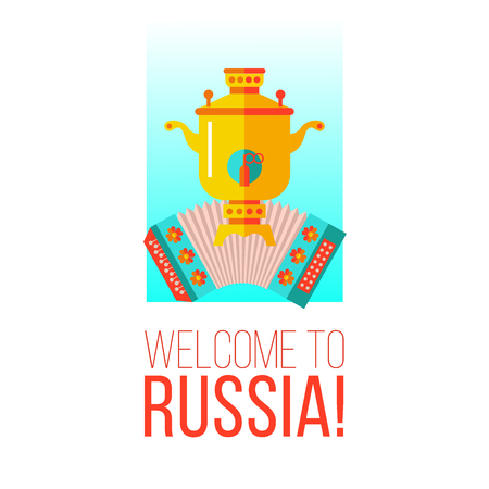 Welcome to Russia. Vector illustration. Russian Souvenirs. Samovar and harmonica. Иллюстрация