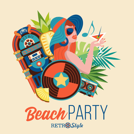 Beach party. Retro disco. Vector illustration in retro style. Beautiful girl with sunglasses and a hat holding a cocktail in her hand. Tropical leaves, a jukebox and vinyl record.
