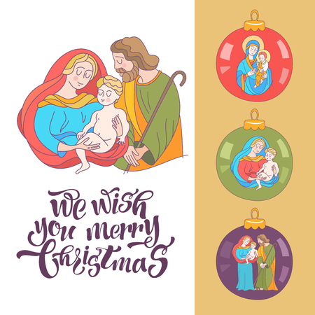 Merry Christmas. Vector greeting card. Virgin Mary, baby Jesus and Saint Joseph the betrothed. Set Christmas balls with the image of the virgin Mary, Jesus and Joseph.