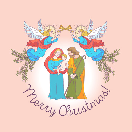 Merry Christmas. Vector greeting card. Virgin Mary, baby Jesus and Saint Joseph the betrothed. Angels with trumpets announce the birth of the Messiah.
