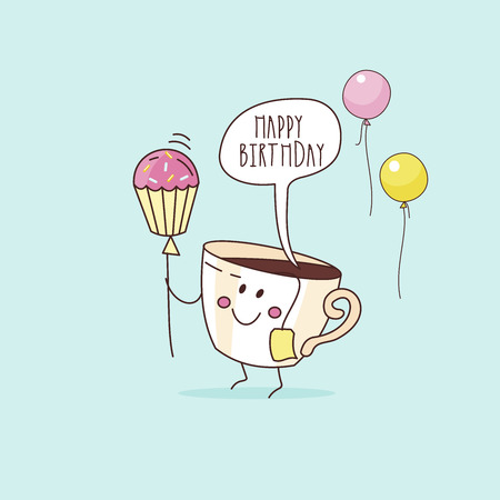 Happy birthday. Nice funny greeting card. A Cup of coffee with a ball and a cake. Vector illustration.