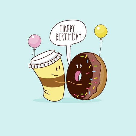 Happy birthday. Nice funny greeting card. Coffee and chocolate donut. Vector illustration.