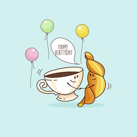 Feliz cumpleaños. Bonita tarjeta de felicitación divertida. Una taza de café y un croissant. Ilustración de vector. Ilustración de vector