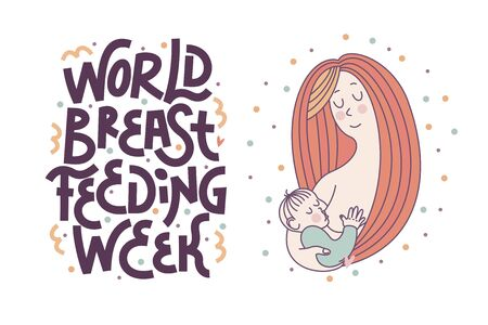 Vector illustration, postcard in outline style for World Breastfeeding Week: loving long haired mom holding her baby and breastfeeding.The inscription is made by hand.