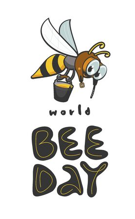 Cute bee in an aviation helmet flies with a bucket of honey. Hand drawn lettering. World Bee Day Vector Design Template.