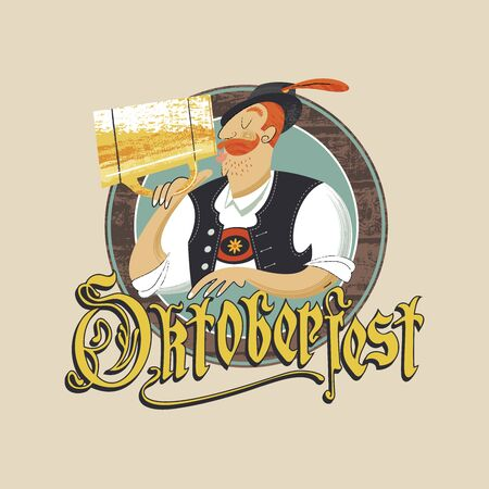 The emblem of the Oktoberfest beer festival. A man in a Tyrolean hat drinking beer from a large mug. The inscription in Gothic letters. Hand drawn vector illustration.
