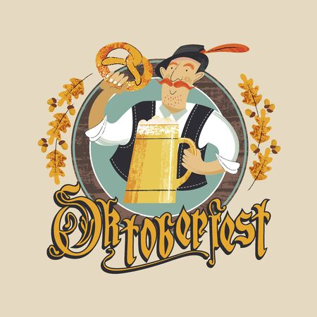 The emblem of the Oktoberfest beer festival. A man in a Tyrolean hat with a large beer mug and a traditional German pretzel. The inscription in Gothic letters. Hand drawn vector illustration. Illustration