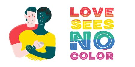 Love sees no color. Vector illustration, poster. Gay couple in love. Different races. The rainbow lettering is an LGBT symbol. Isolated on white background.