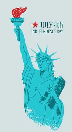 Independence day. The 4th of July. Vector poster, greeting card. Statue of liberty with a torch in his hand. Illustration with hand drawn vector textures.