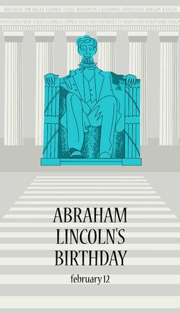 Statue Of Abraham Lincoln. Lincoln memorial in Washington, DC. Vector illustration, poster. Lincolns birthday, 16th President of America, February 12.