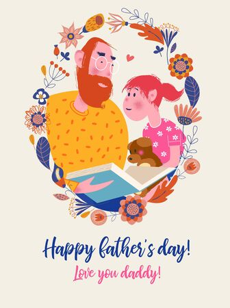 Happy father's day. Vector greeting card with an oval flower frame. Dad reads a book to his daughter aloud. The girl is holding a toy bear.