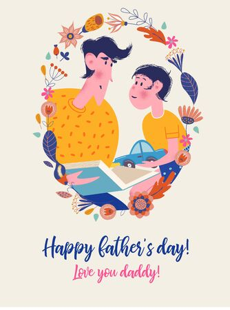 Happy father's day. Vector greeting card with an oval flower frame. Dad reads a book to his son out loud. A boy holds a toy car in his hands. Ilustração