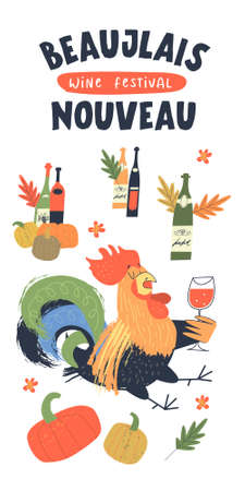 Beaujolais Nouveau has arrived, the inscription is in French. Bright cheerful and drunk Cockerel with a glass of red wine. illustration, poster for the festival of young wine in France.