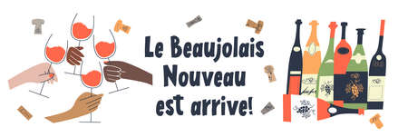 Beaujolais Nouveau has arrived, the phrase is written in French. Lots of colorful wine bottles. Four hands of people of different races with glasses of red wine. illustration.