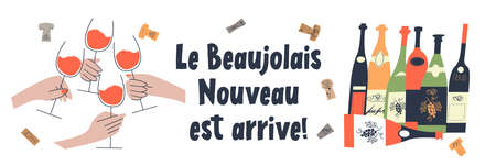 Beaujolais Nouveau has arrived, the phrase is written in French. Lots of colorful wine bottles. Four hands with glasses of red wine. illustration.