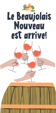Beaujolais Nouveau has arrived, the phrase is written in French. Wine cask. Four hands with glasses of red wine. illustration.