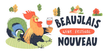 Beaujolais Nouveau, festival of new wine in France. Rooster with a glass of wine. A small village house next to autumn trees. Vector illustration, poster, invitation. Ilustração