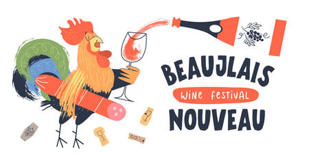 Beaujolais Nouveau, a festival of new wine in France. A cock with salami under his arm holds a glass. Red wine is poured into the glass. Vector illustration, poster, invitation.