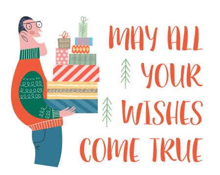 May all your wishes come true. A man is holding a lot of boxes with Christmas gifts. Vector illustration in cartoon style on a white background.