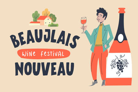 Beaujolais Nouveau. Festival of new wine in France. A man with a glass of red wine stands next to a huge bottle. Vector illustration. Çizim