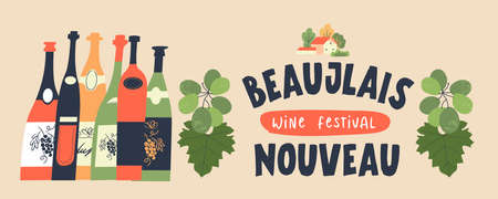 Beaujolais Nouveau. Festival of new wine in France. Bunches of grapes, a cozy village house and many colored wine bottles. Vector illustration. Çizim