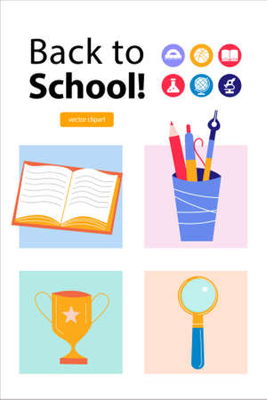 Back to school. The poster template. A set of vector cliparts. An open book, a glass with pens and pencils, a magnifying glass and a gold cup. Vector illustration.