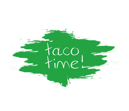 taco time phrase on brush stroke background. Lettering. Vector illustration with hand drawn lettering. Иллюстрация