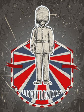 guardsman: Vintage poster with royal british guard on the grunge background. Retro hand drawn vector illustration in sketch style I love London