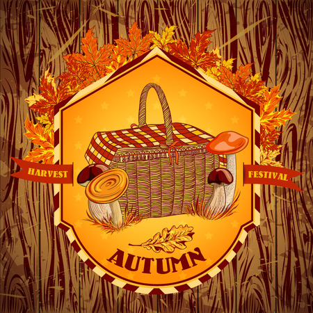 harvest festival: Vintage label autumn harvest festival with mushrooms, basket, autumn leaves and grass on a wooden background. Retro vector illustration invitation poster. Collection isolated objects Illustration