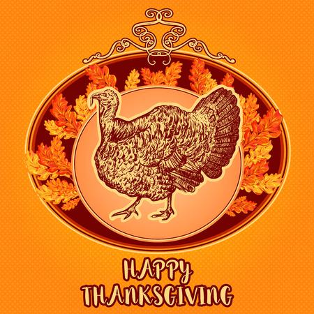 thanksgiving day symbol: Felice giorno del Ringraziamento. Vintage disegnata a mano illustrazione vettoriale con foglie di tacchino e autunno. Invito, manifesto, cartolina d'auguri.